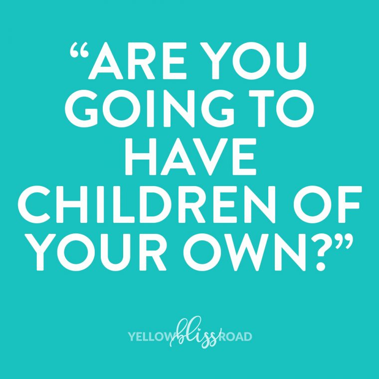 Are you going to have children of your own. Using Positive Adoption Language