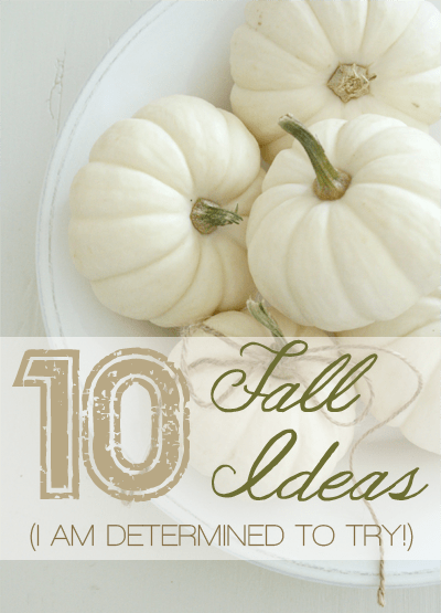 Social media image of 10 Fall Ideas I Am Determined To Try