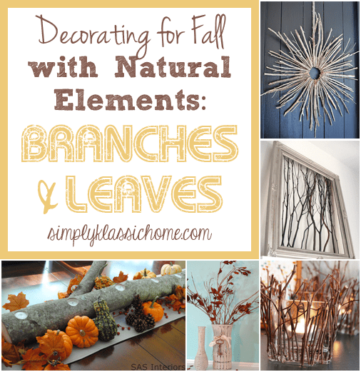 Social media image of Decorating for Fall with Natural Elements: Branches and Leaves