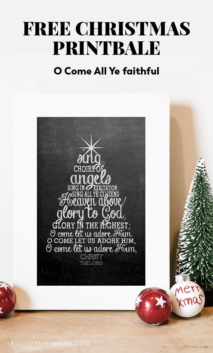 "Free Christmas printable with the Christmas carol ""O Come All Ye Faithful"" lyrics on a chalkboard background."