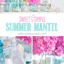 Just a few summery elements create a lovely coastal feel on this sweet & simple summer mantel fro Yellow Bliss Road #funinthesunbloggers