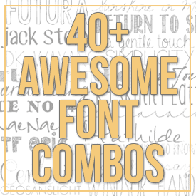 Social media image of 40+ Awesome Font Combos