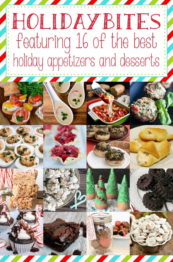 16 of the best holiday appetizers, desserts and treats!