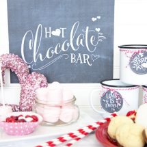 Hot Chocolate Bar for Valentine's Day with Free Chalkboard Printables
