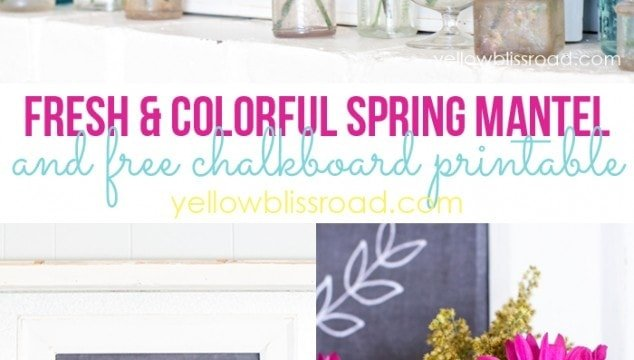 Spring Mantel and a Chalkboard Printable for Easter