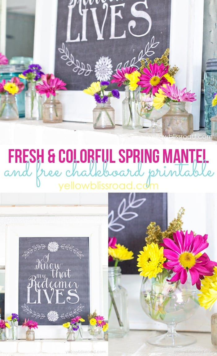 Fresh and Colorful Spring Mantel and free Chalkboard Easter Printable