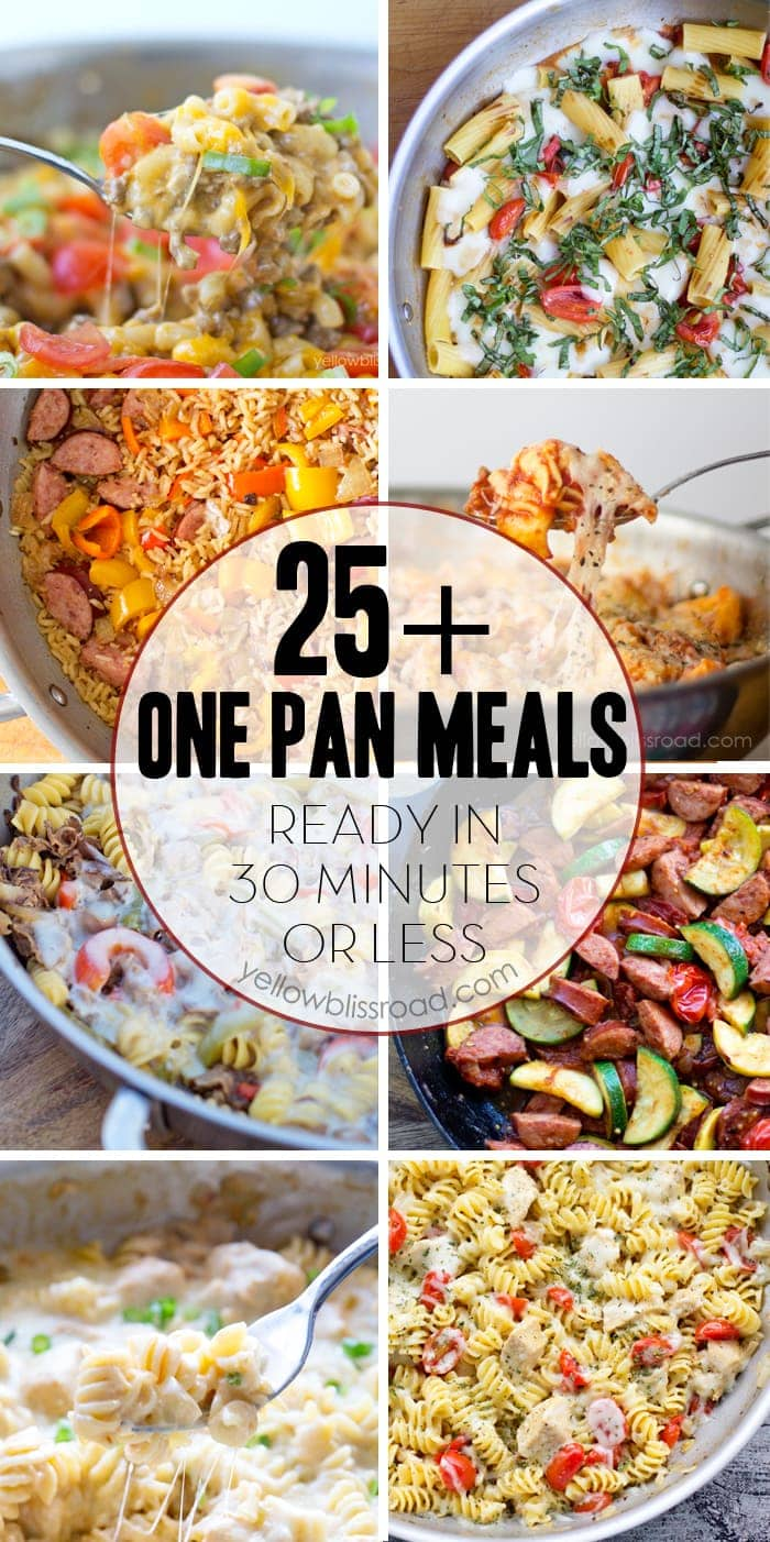 25+ One Pan Meals that are ready to serve in under 30 minutes