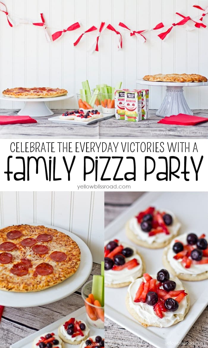 Celebrate the Everyday Victories with a Family Pizza Party