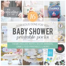 Baby Shower Ideas – 16 Themed Printable Packs!