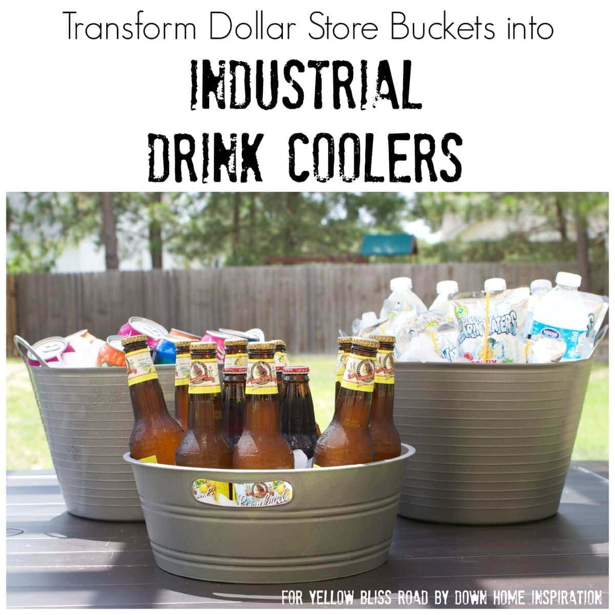 How to Transform Dollar Store Buckets into Industrial Drink Coolers
