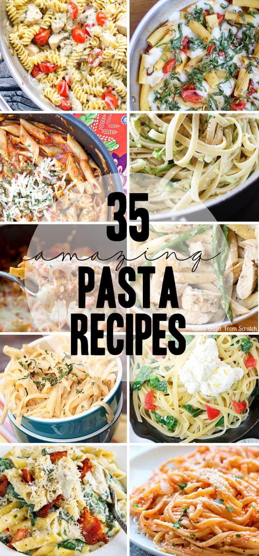 35 Pasta Recipes