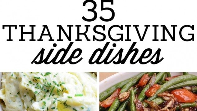 35 Thanksgiving Side Dishes