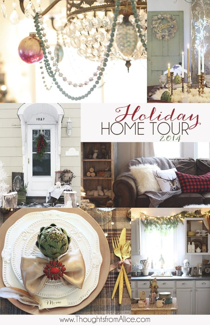Thoughts from Alice Holiday Home Tour 2014