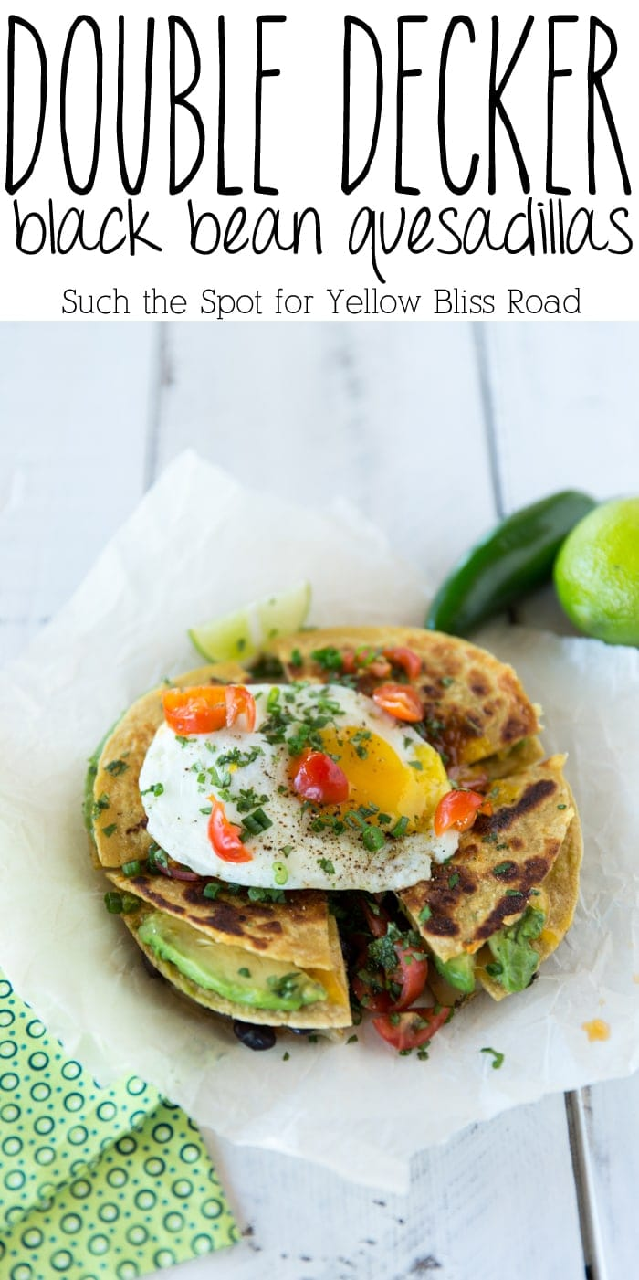 Double Decker Black Bean Quesadillas