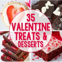 35 Adorable Valentine Treats & Desserts