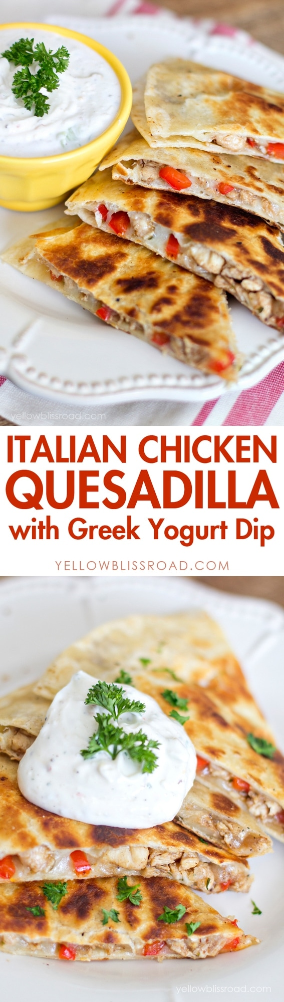 Italian Chicken Quesadillas with Greek Yogurt Dip