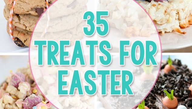 35 Easter Treats and Sweets