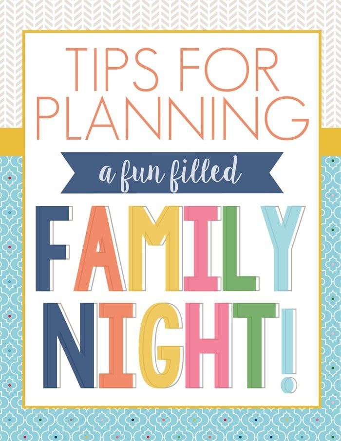 Tips for Planning a Fun Filled Family Night