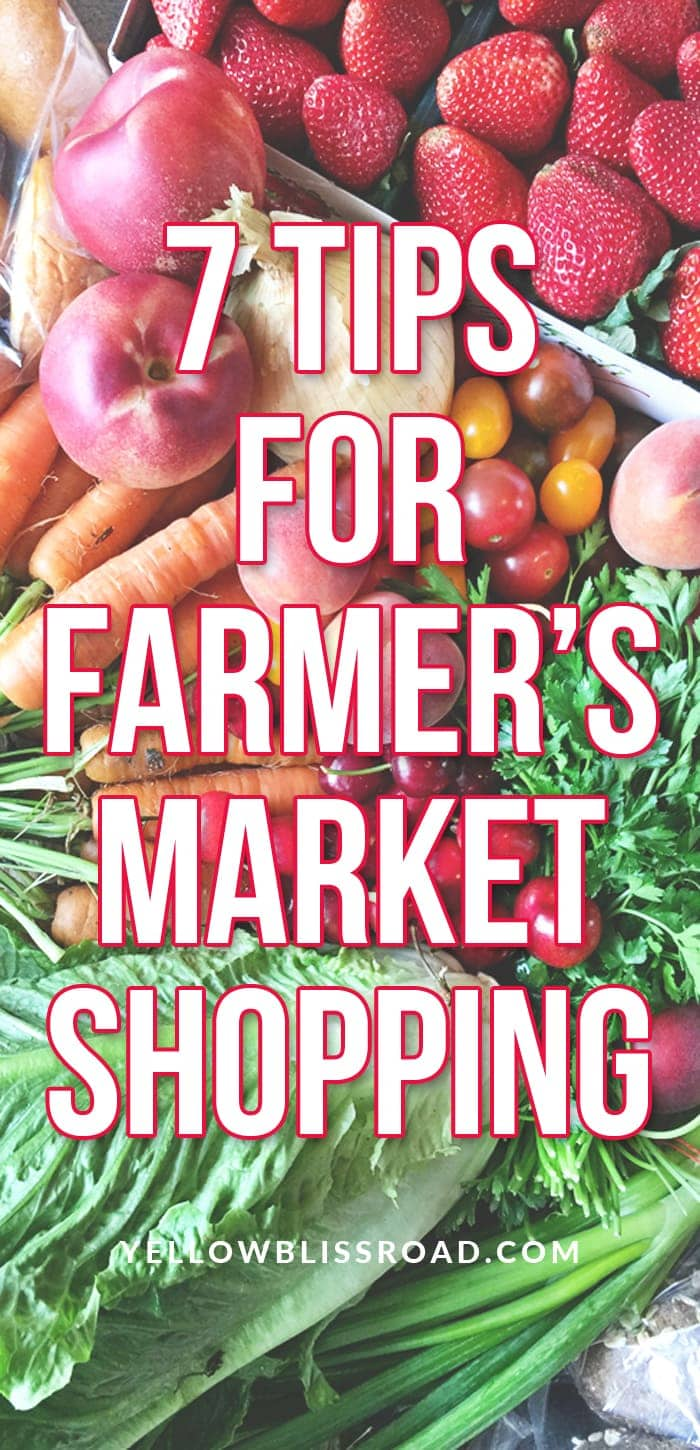 7 Tips for Farmer's Market Shopping