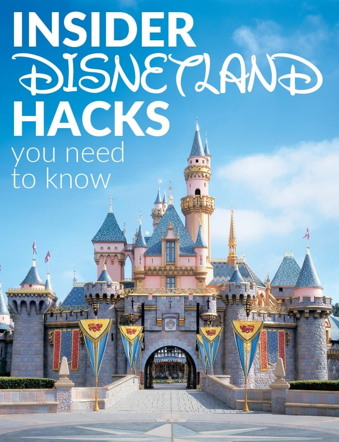 Insider Disneyland Hacks You Need to Know