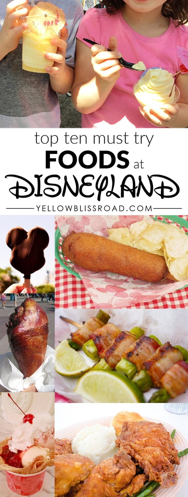 Top Ten Must Try Foods at Disneyland