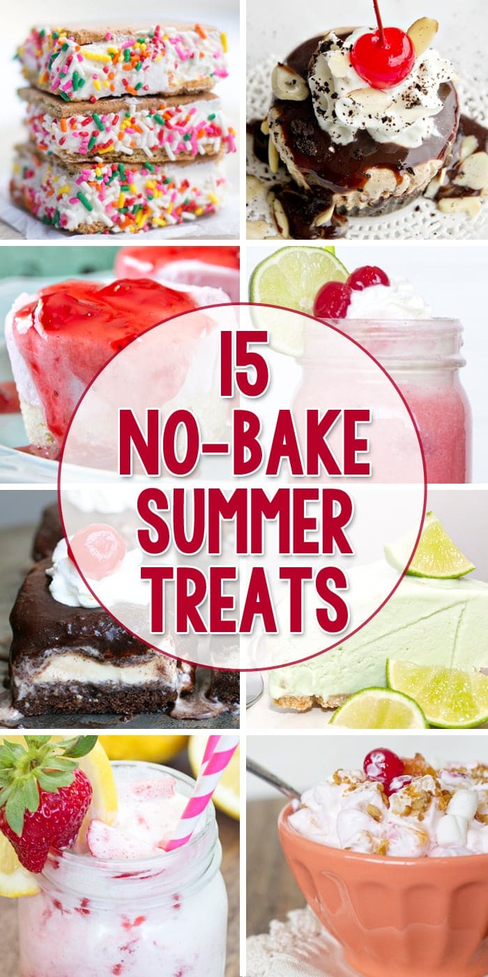 15 No Bake Sumemr Treats to keep you cool and refreshed this summer