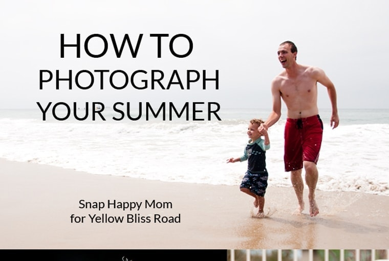 How To Photograph Your Summer