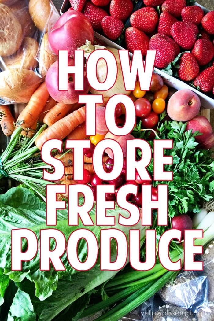 How to Store Fresh Produce and Keep it Fresher Longer