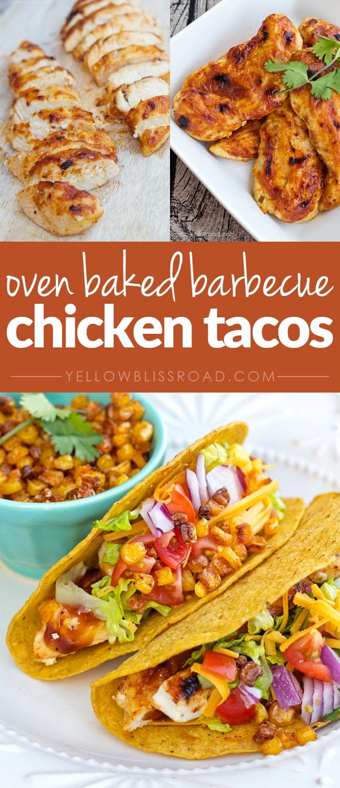Oven Baked Barbecue Chicken Tacos with Oven Roasted Corn