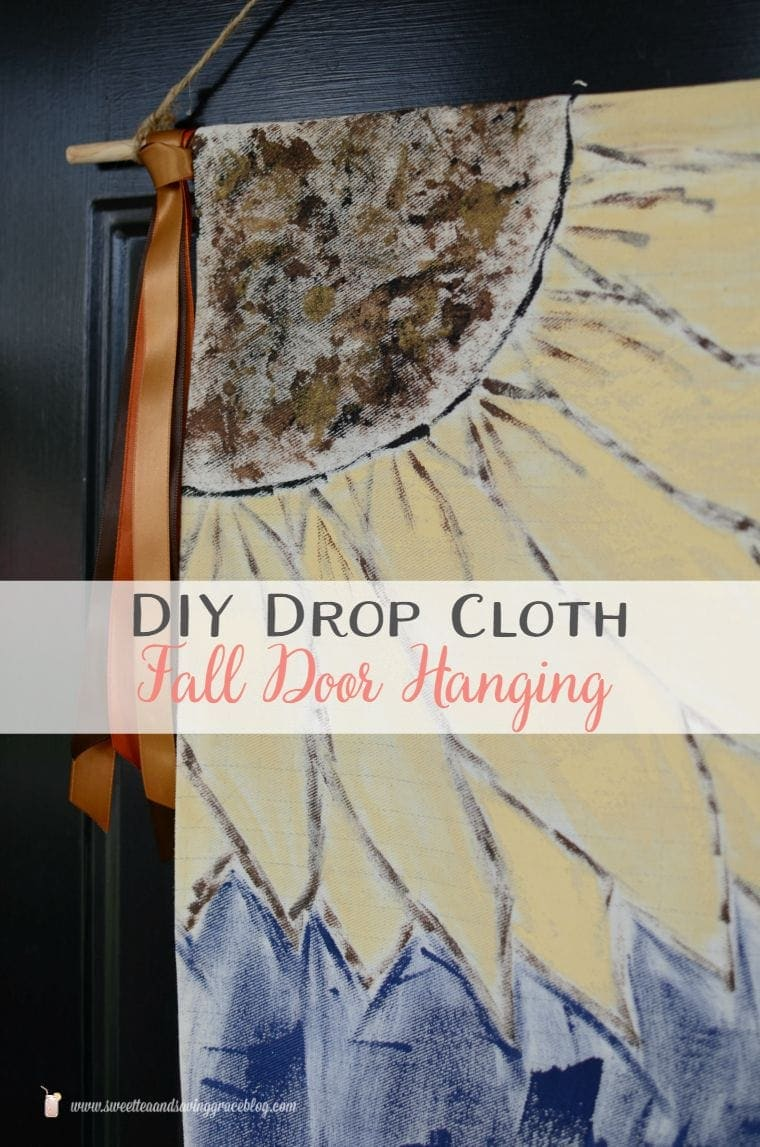 DIY Drop Cloth Fall Door Hanging | Sweet Tea & Saving Grace