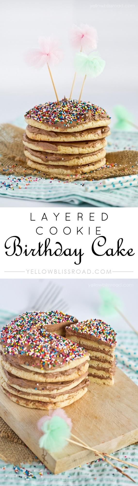 Layered Birthday Cookie Cake Yellow Bliss Road