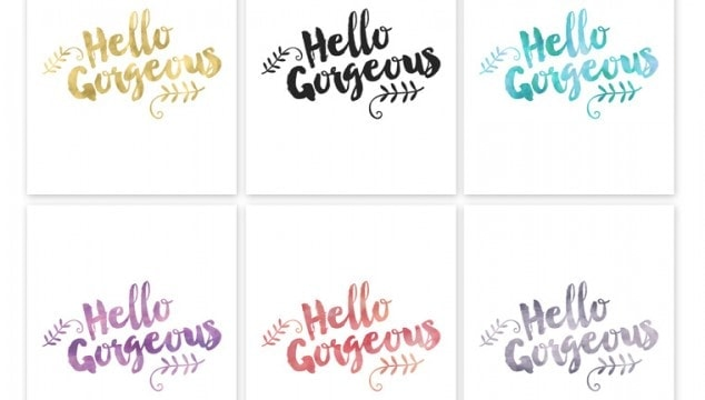 """Hello Gorgeous"" Free Printable"