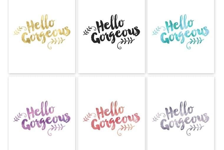"""""""Hello Gorgeous"""" Free Printable"""