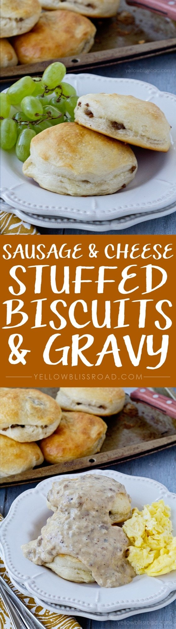 Sausage and Cheese Stuffed Biscuits and Gravy