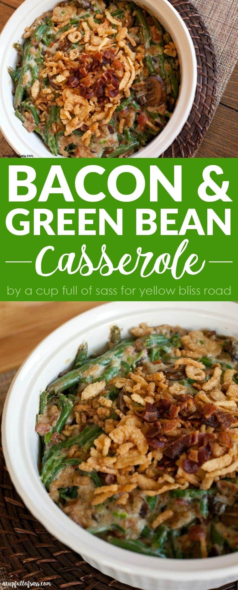 Bacon & Green Bean Casserole - take that old stand by holiday family favorite up a notch! Perfect for Thanksgiving side dish or Christmas side dish!