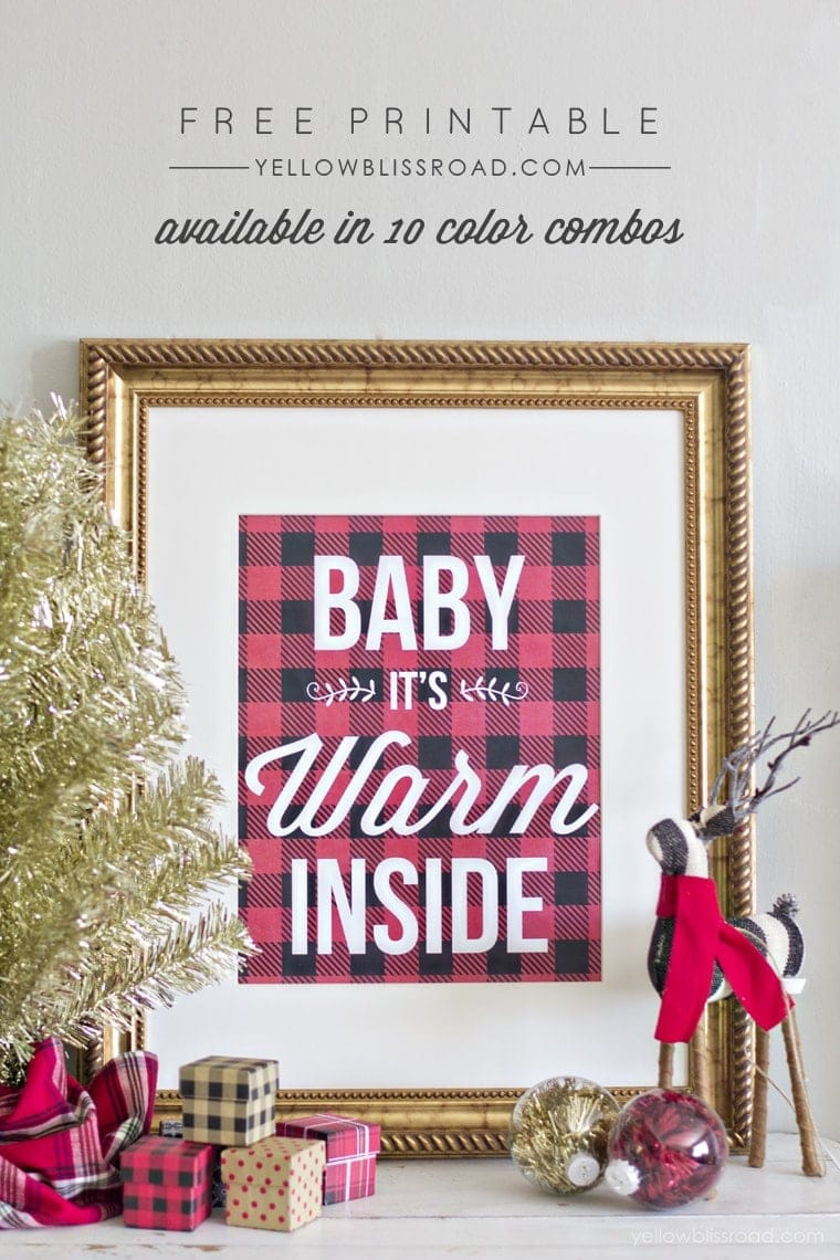 Free Printable - Buffalo Check Background that says Baby It's Warm Inside - available in 10 color combos