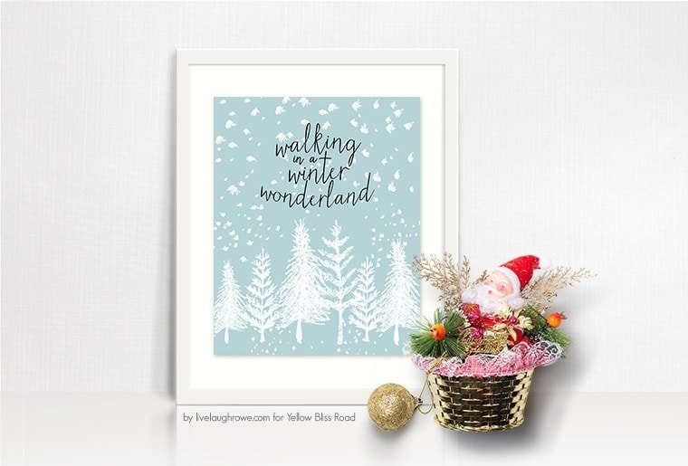 Winter Wonderland Printable. Walking in a Winter Wonderland by Live Laugh Rowe (1)