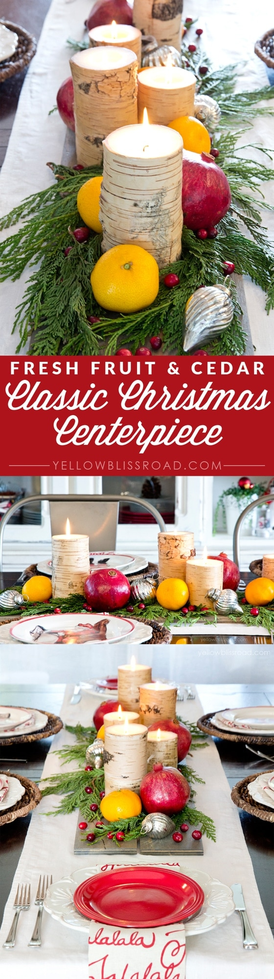 Fresh Fruit, Cedar and Candles - An Easy and Classic Christmas Centerpiece