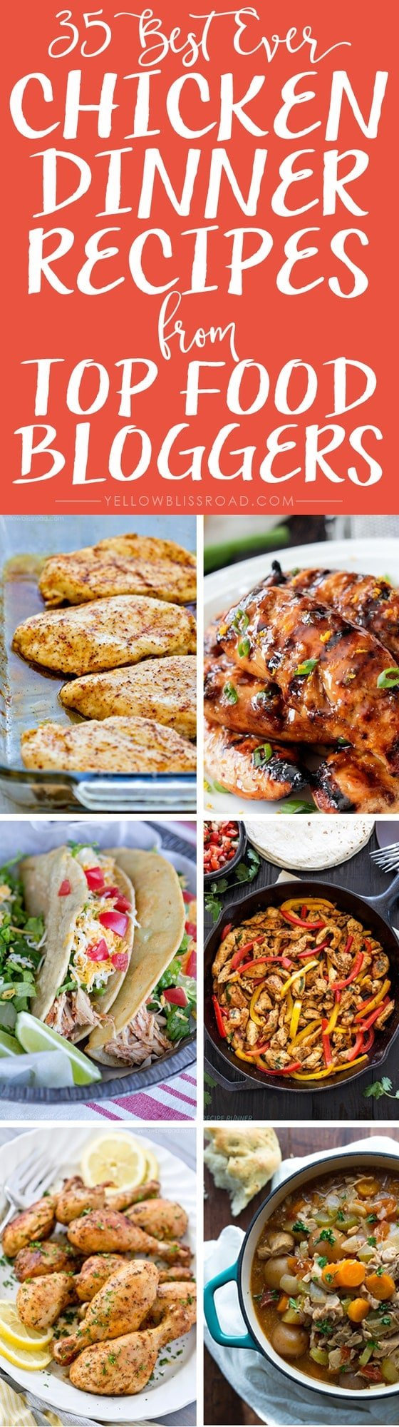 35 Best Ever Chicken Dinner Recipes from Top Food Bloggers - the best chicken recipes for everyone's tastes!