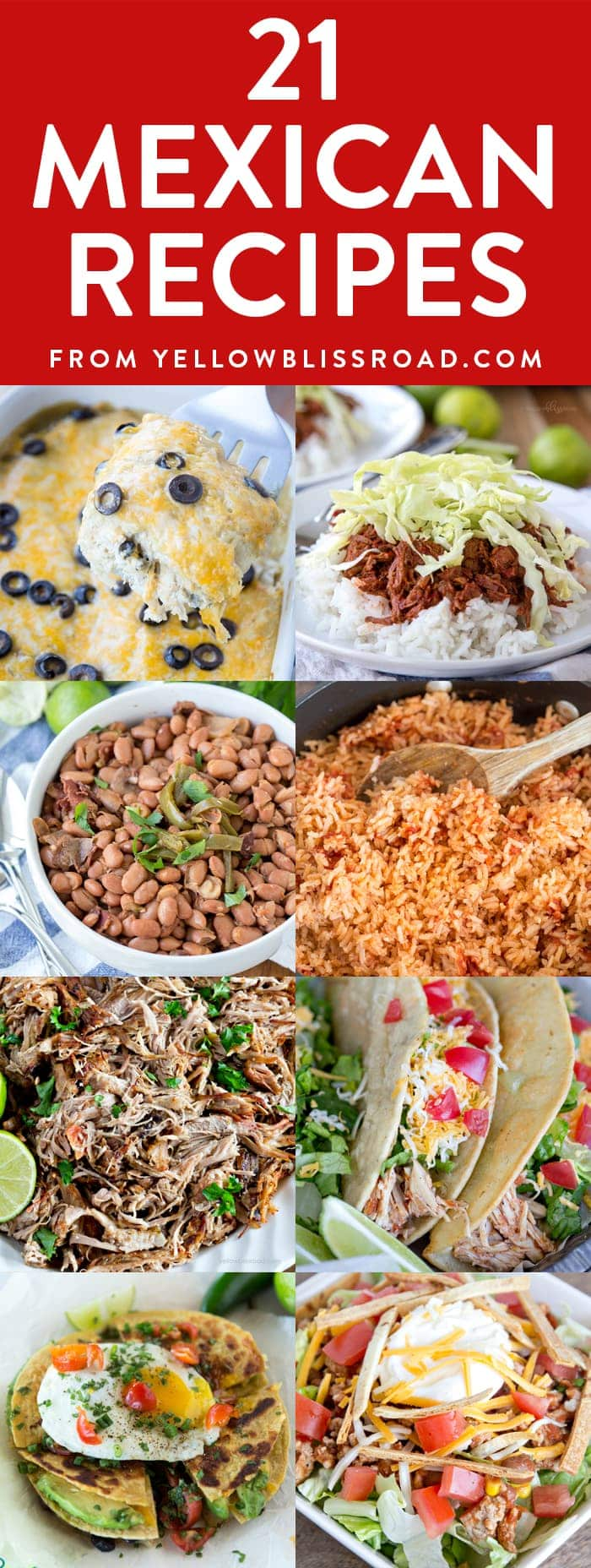 21 Mexican Recipes - from Authentic Classic dishes, to fresh new takes on traditional recipes. Perfect for Cinco de Mayo!