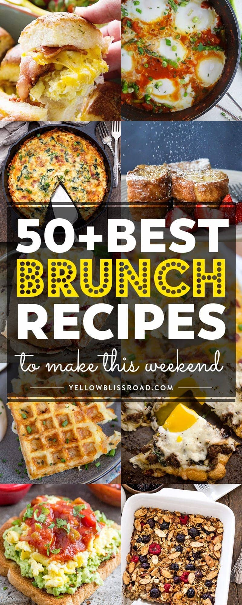 50 Of The Best Brunch Recipes To Make This Weekend