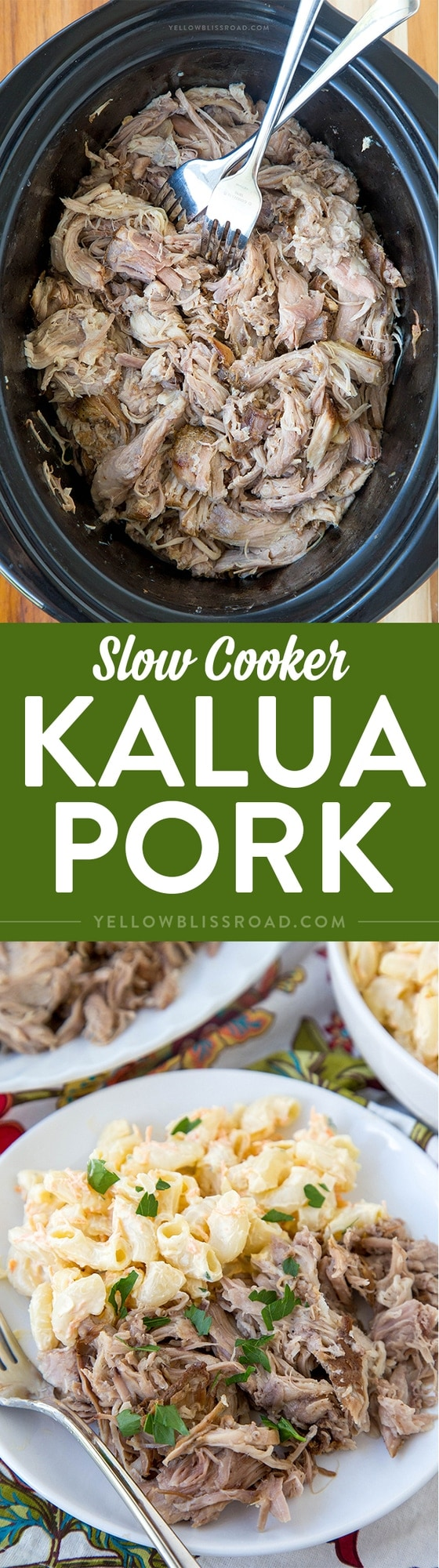 Easy Slow Cooker Kalua Pork - The best Hawaiian meat and so easy in your slow cooker
