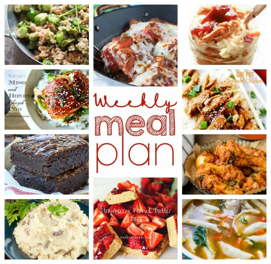 Weekly Meal Plan - Dinners, Side Dishes, Drinks and Desserts to help you plan your week!