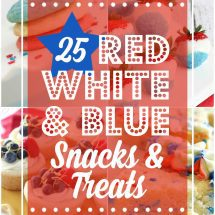 25 Patriotic Desserts and Snacks