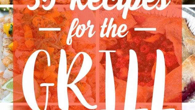 35 Recipes for the Grill