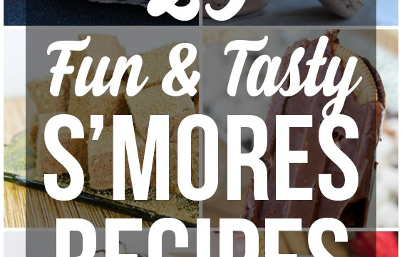 25 S'mores Recipes You'll Love