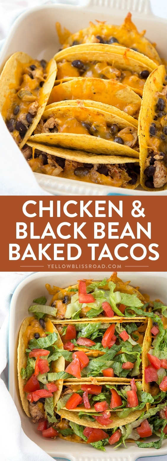 Chicken & Black Bean Baked Tacos - Yellow Bliss Road