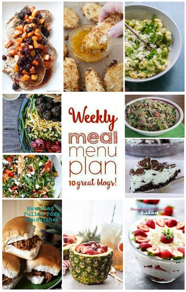 Weekly Meal Plan - Dinners, Sides and Desserts from 10 Great Bloggers 2