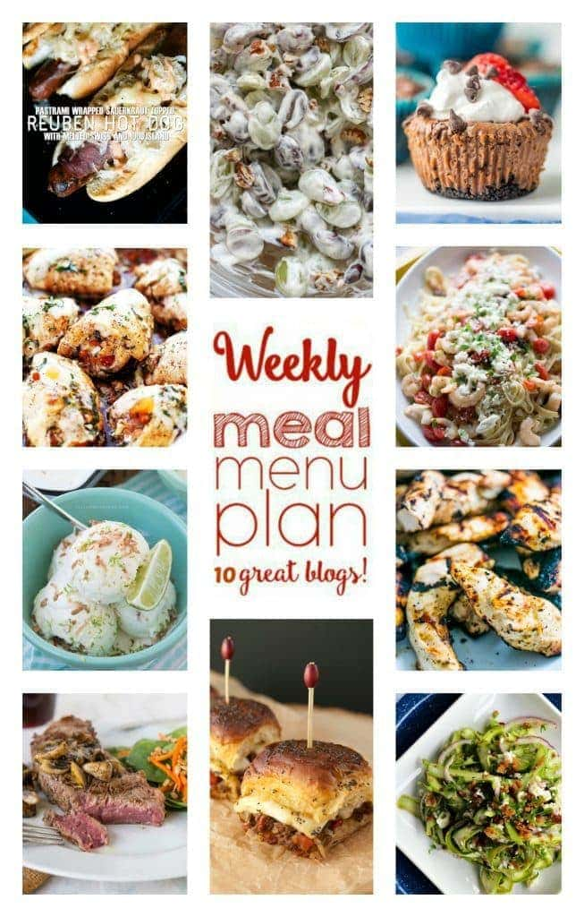 Weekly Meal Plan - Dinners, Sides and Desserts from 10 Great Bloggers