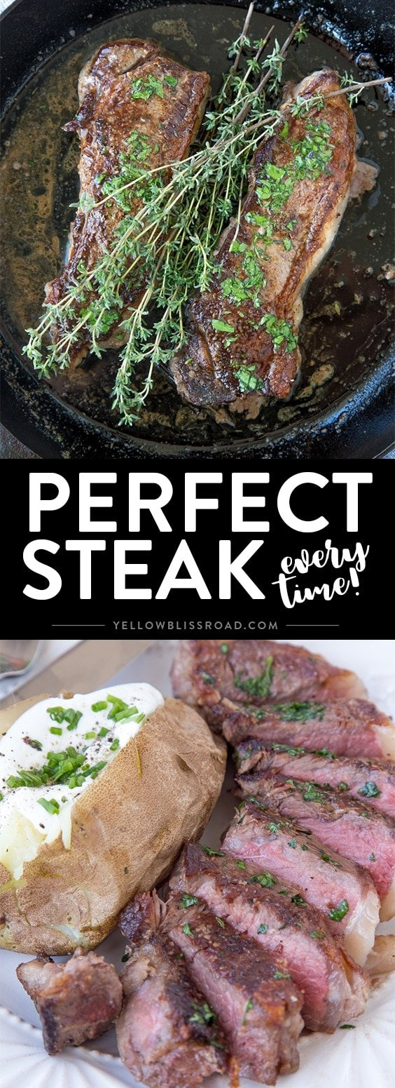 The Perfect Steak - Pan seared New York Strip Steaks seared and roasted in a cast iron skillet. Get a perfectly tender and juicy steak every time! Easy enough for weeknight dinner!